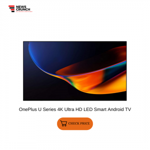 OnePlus U Series 4K Ultra HD LED Smart Android TV